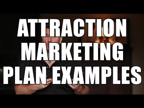 Marketing Plan Example – Here's 3 Attraction Marketing Techniques for Your Business