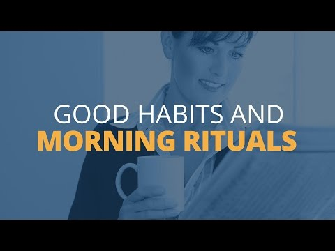 Good Habits and Morning Rituals for Daily Success
