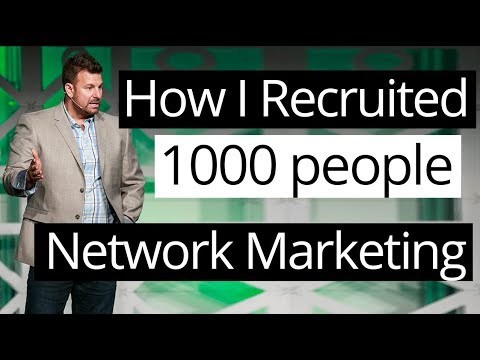 How I Recruited 1,000 People in my Network Marketing Business