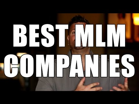 Best MLM Companies?  How to Find the Best Network Marketing Companies