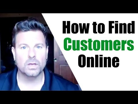 How to Find Customers Online – Where to Find Leads that Buy!